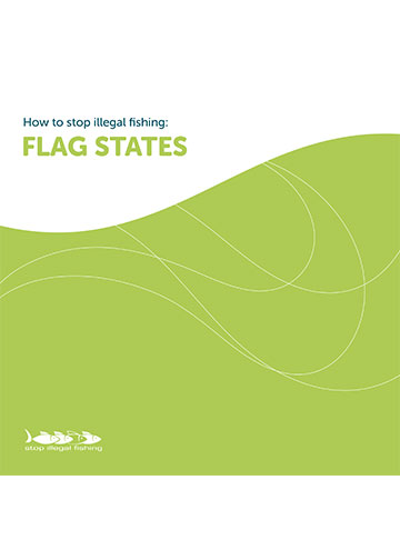 How to Stop Illegal Fishing: Flag States