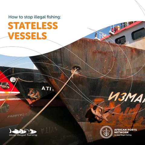 How to Stop Illegal Fishing: Stateless Vessels